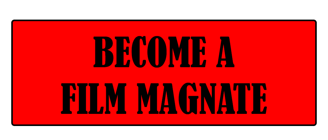 Button_FilmMagnate Opens in new window